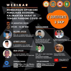 """Webinar """"Membangun Optimisme Pemulihan Ekonomi Kalimantan Barat di Tengah Pandemi Covid-19"""""""